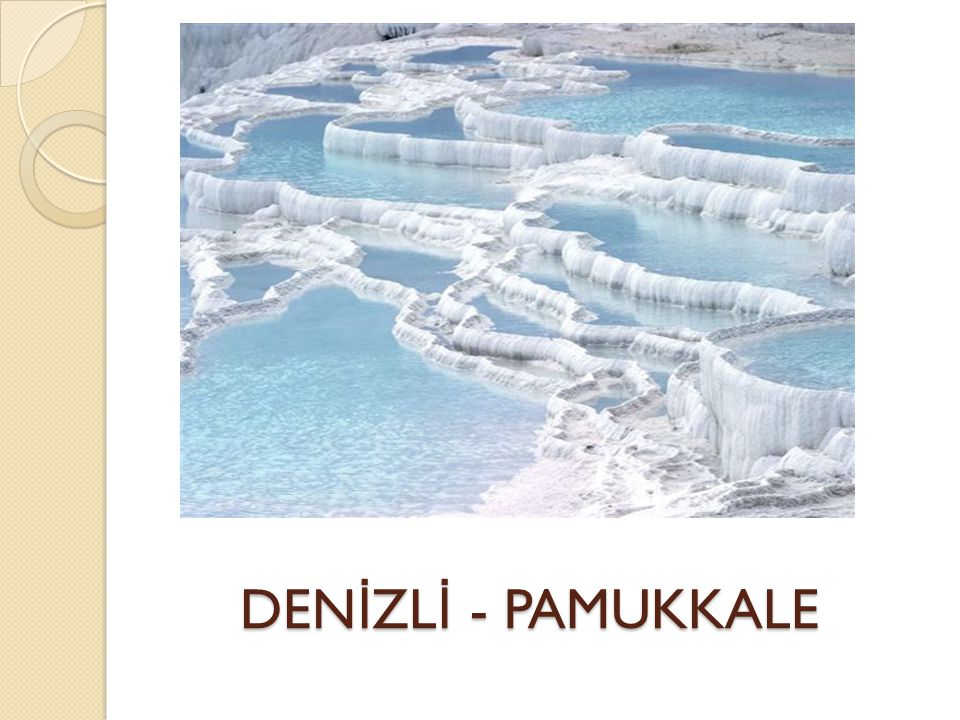 DENİZLİ - PAMUKKALE