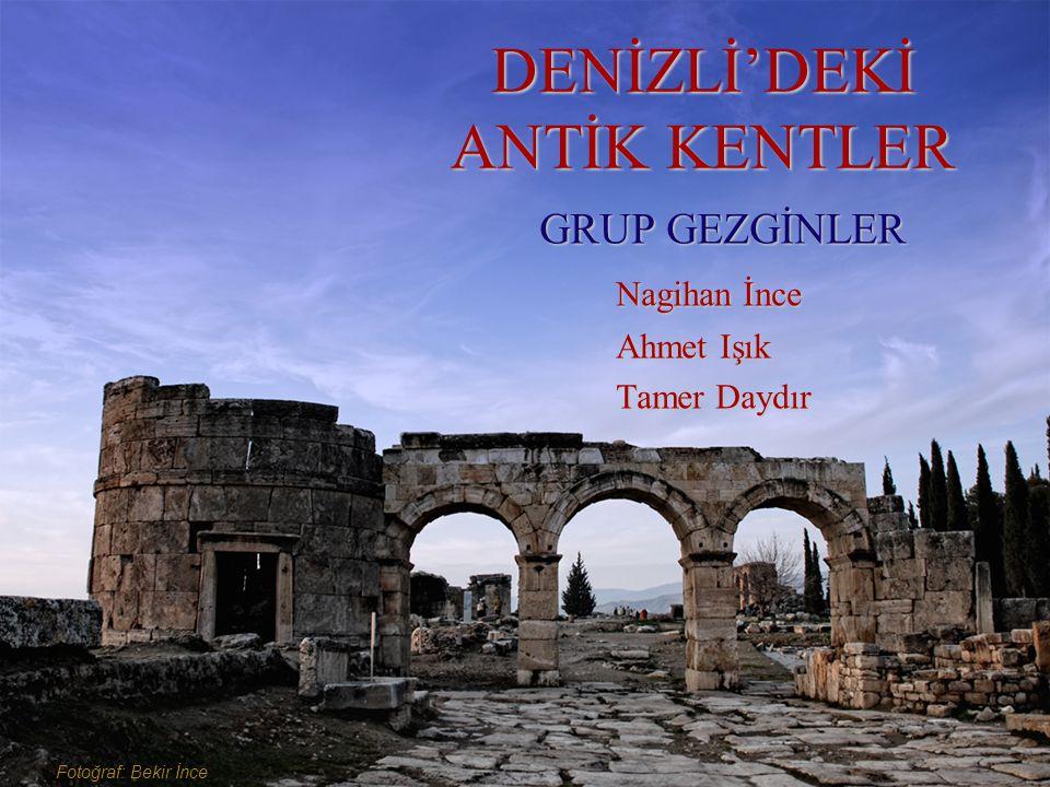 DENİZLİ'DEKİ ANTİK KENTLER