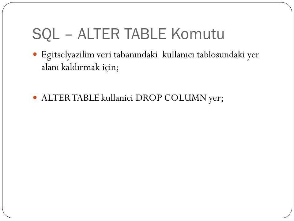 SQL – ALTER TABLE Komutu