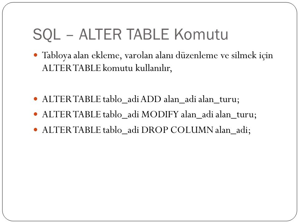 SQL – ALTER TABLE Komutu