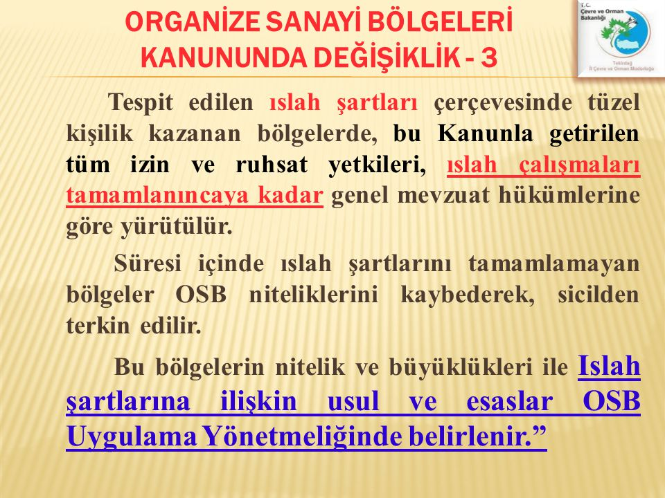 ORGANİZE SANAYİ BÖLGELERİ KANUNUNDA DEĞİŞİKLİK - 3