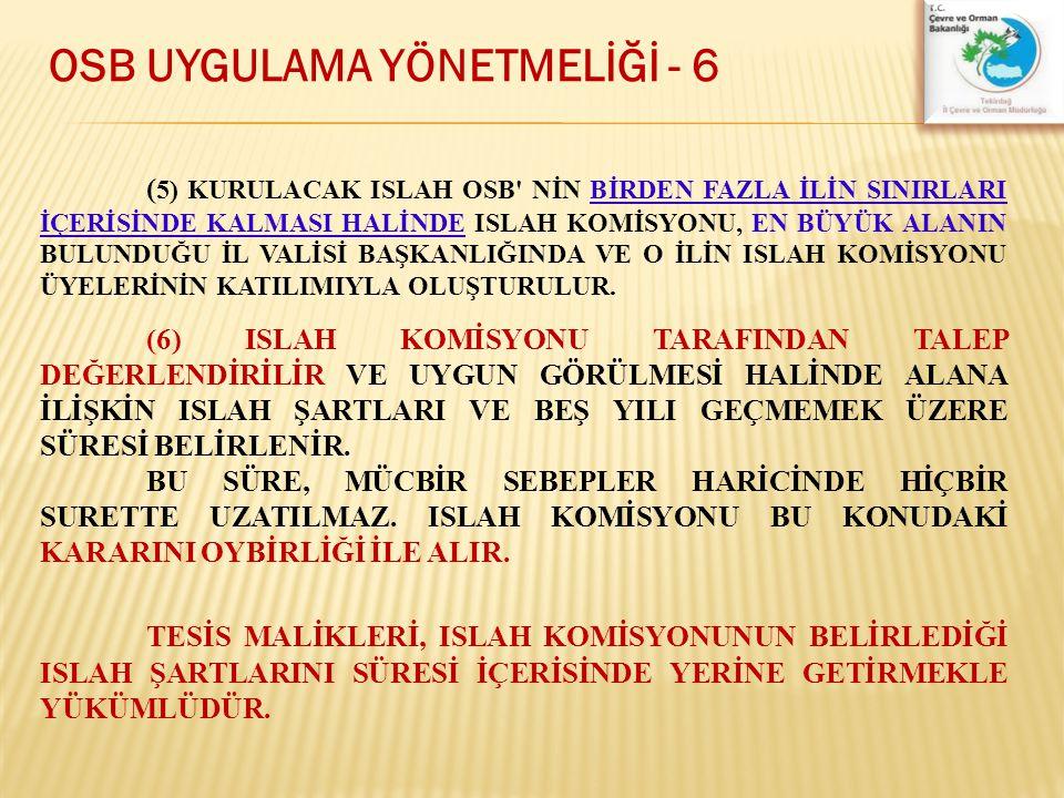 OSB UYGULAMA YÖNETMELİĞİ - 6