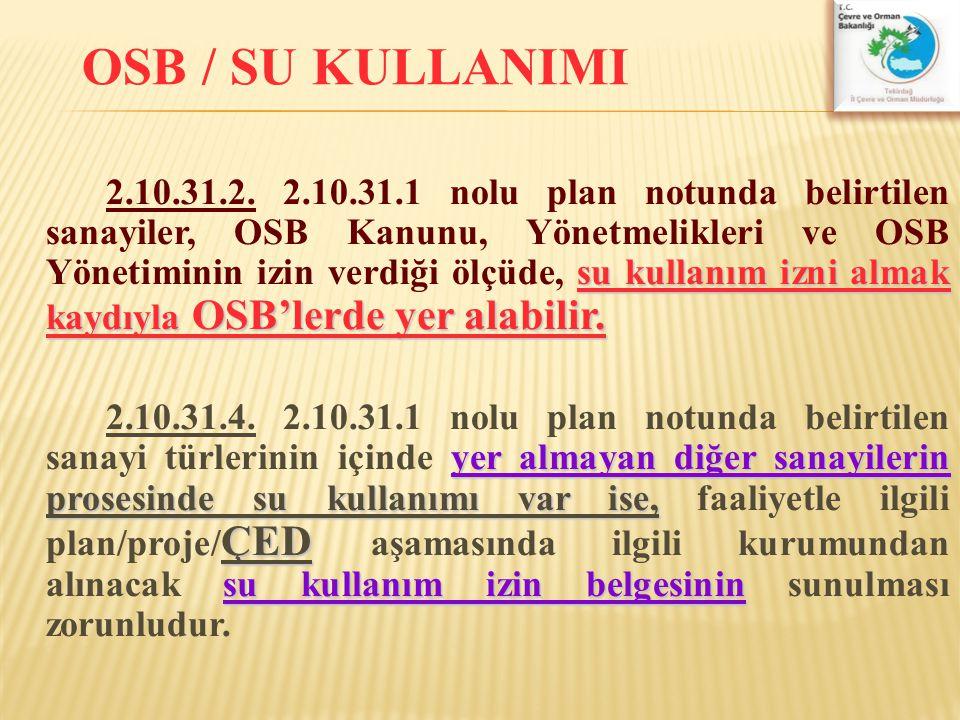 OSB / SU KULLANIMI