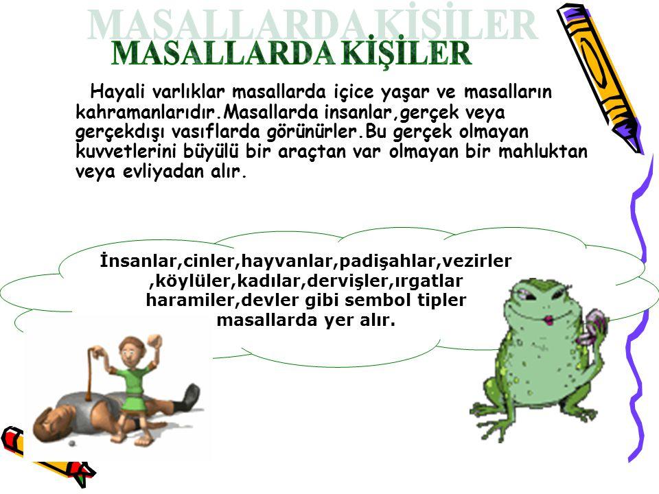 MASALLARDA KİŞİLER