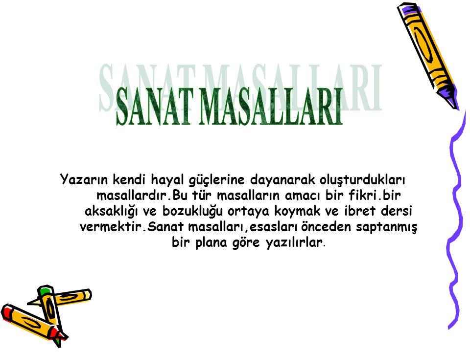 SANAT MASALLARI