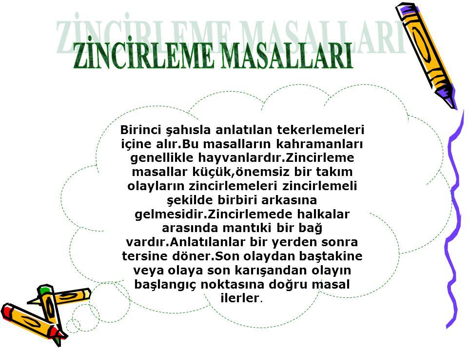 ZİNCİRLEME MASALLARI