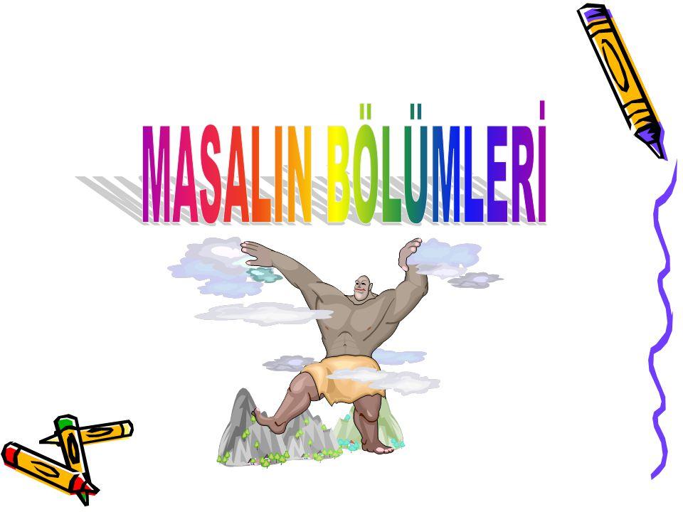 MASALIN BÖLÜMLERİ