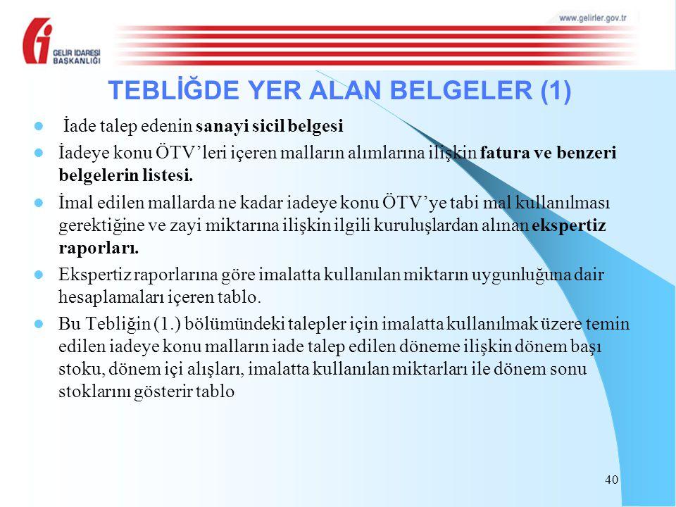 TEBLİĞDE YER ALAN BELGELER (1)