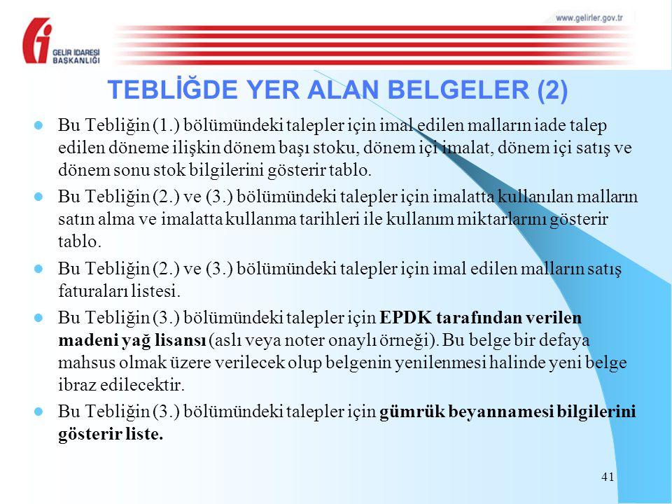 TEBLİĞDE YER ALAN BELGELER (2)