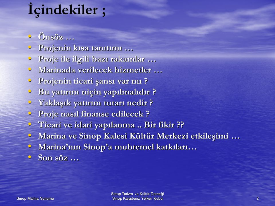 Sinop Turizm ve Kültür Derneği Sinop Karadeniz Yelken klubü