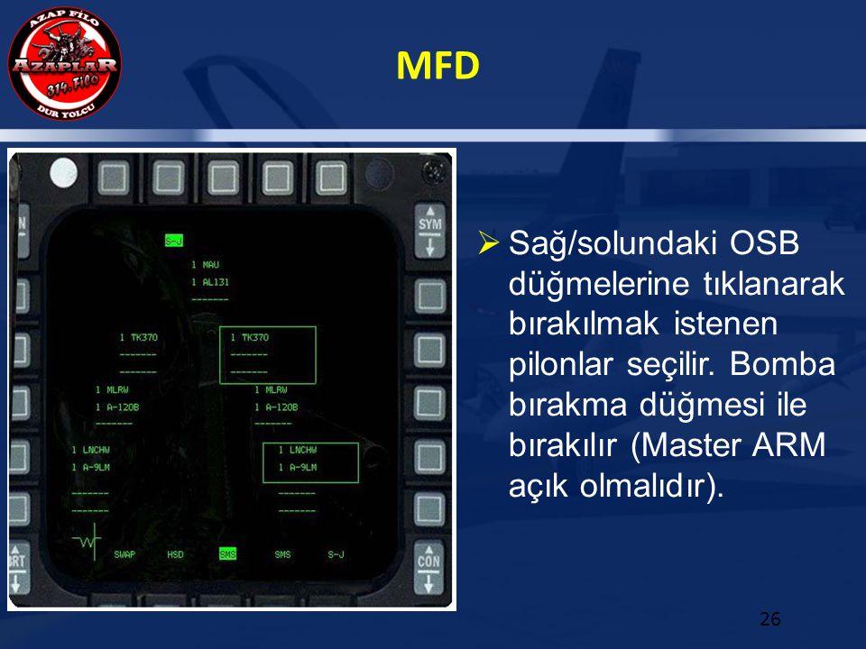Sağ/solundaki OSB düğmelerine tıklanarak bırakılmak istenen pilonlar seçilir.