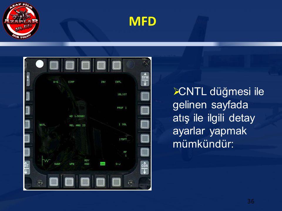 CNTL düğmesi ile gelinen sayfada atış ile ilgili detay ayarlar yapmak mümkündür: