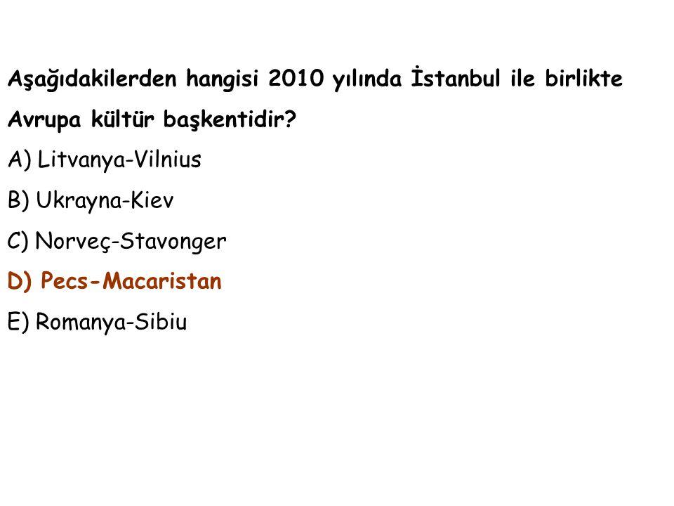 Aşağıdakilerden hangisi 2010 yılında İstanbul ile birlikte Avrupa kültür başkentidir