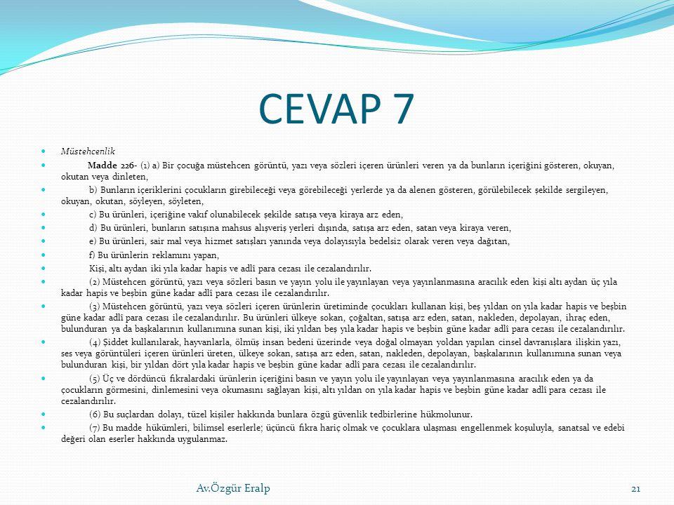 CEVAP 7 Av.Özgür Eralp Müstehcenlik