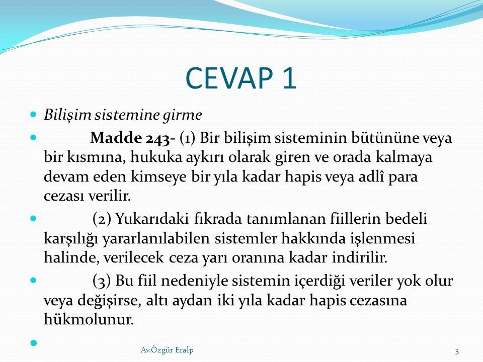 CEVAP 1 Bilişim sistemine girme
