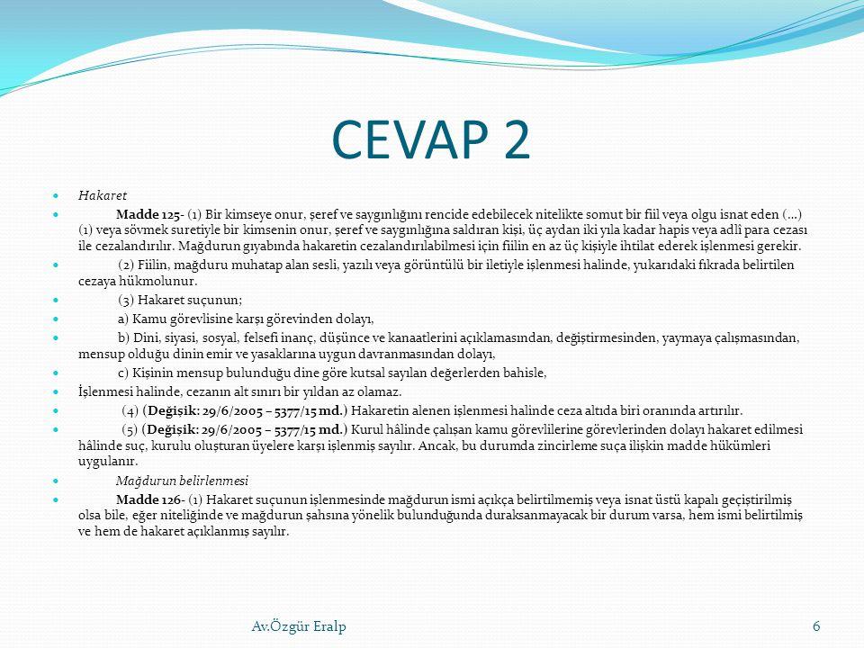 CEVAP 2 Av.Özgür Eralp Hakaret