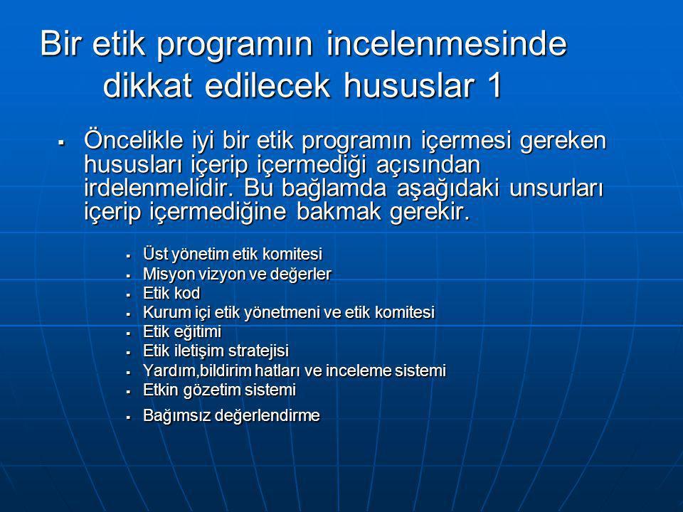 Bir etik programın incelenmesinde dikkat edilecek hususlar 1