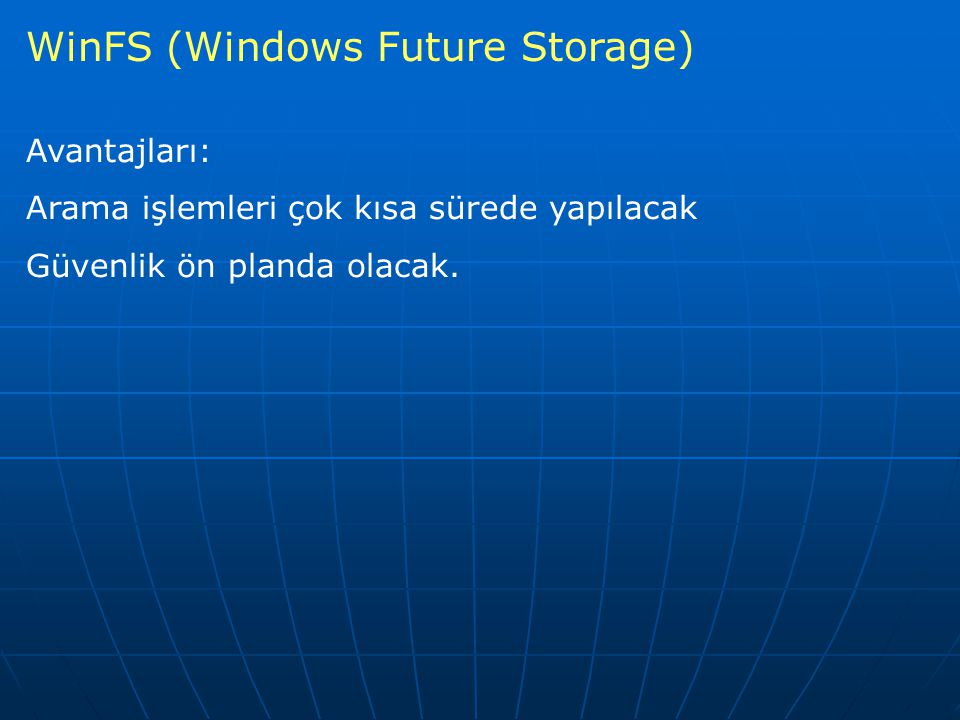 WinFS (Windows Future Storage)