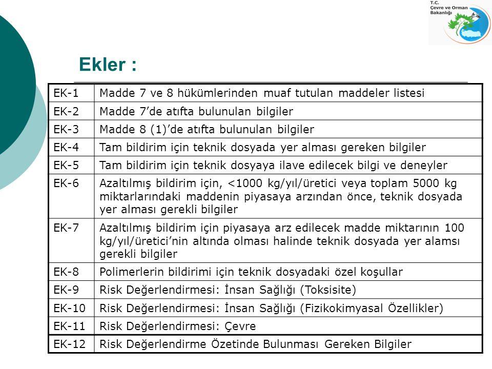 Ekler : EK-1 Madde 7 ve 8 hükümlerinden muaf tutulan maddeler listesi