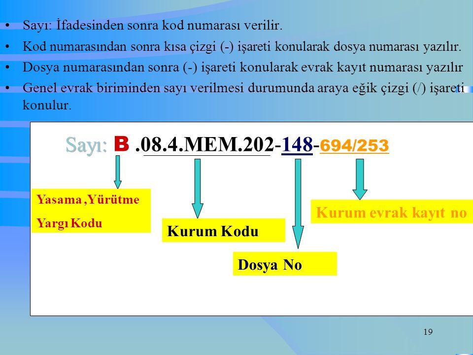 Sayı: B .08.4.MEM.202-148-694/253 Kurum evrak kayıt no Kurum Kodu