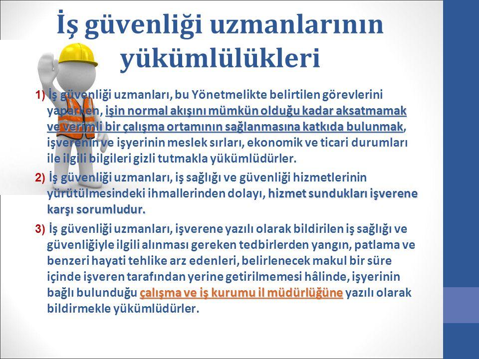 İş güvenliği uzmanlarının yükümlülükleri