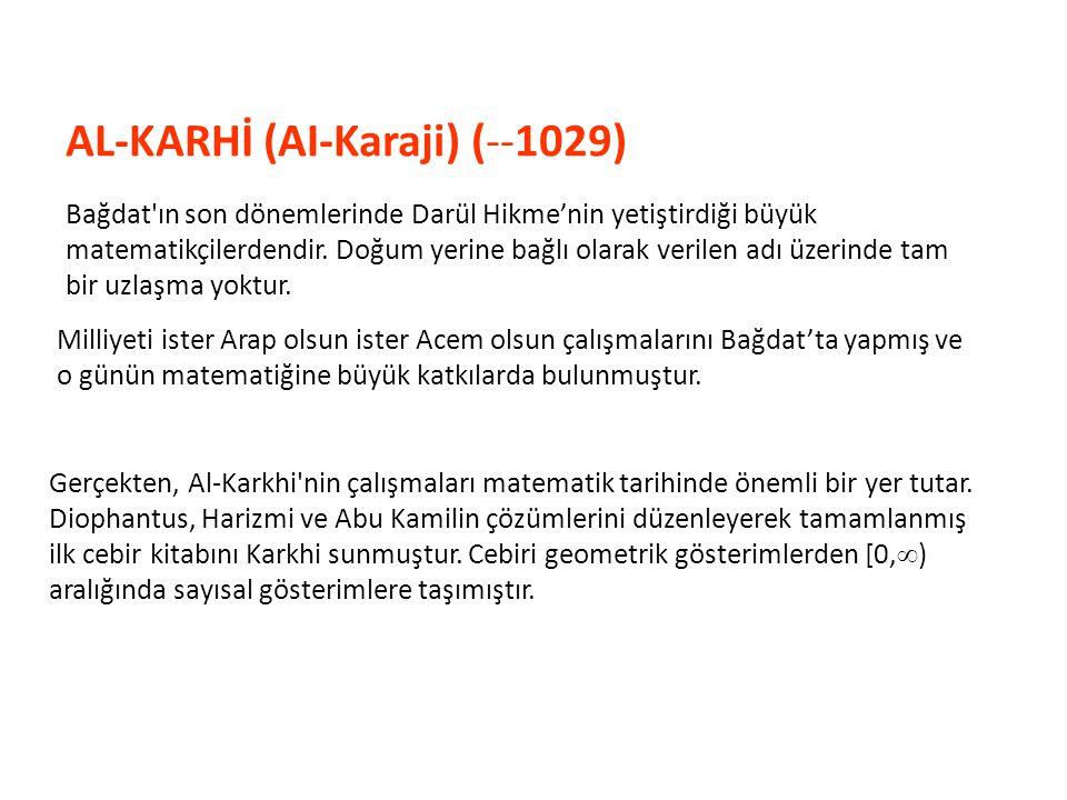 AL-KARHİ (AI-Karaji) (--1029)