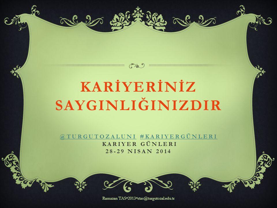 Ramazan TAS*2013*rtas@turgutozal.edu.tr