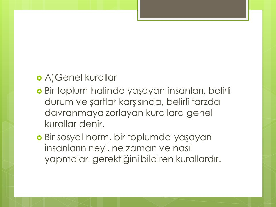 A)Genel kurallar