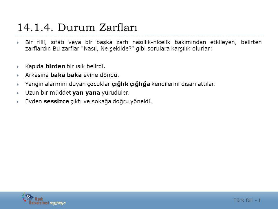 14.1.4. Durum Zarfları