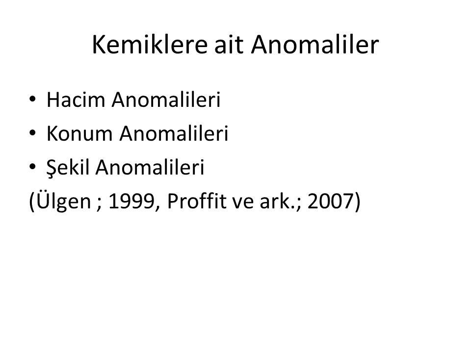 Kemiklere ait Anomaliler