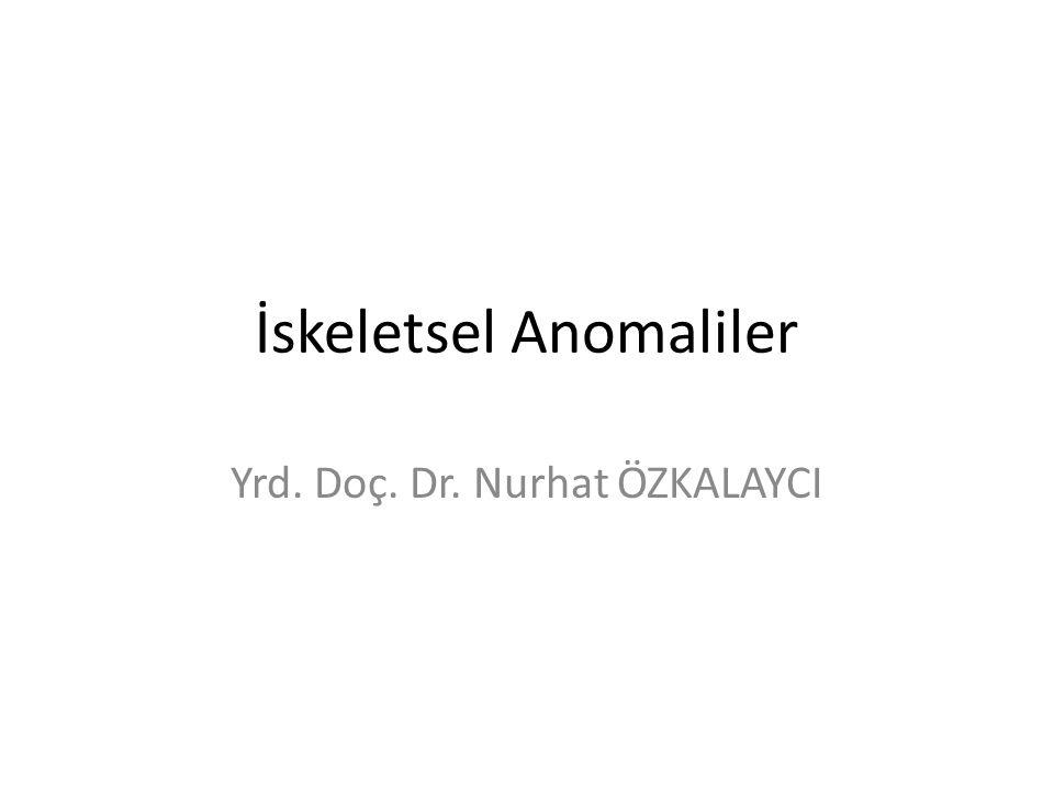 İskeletsel Anomaliler