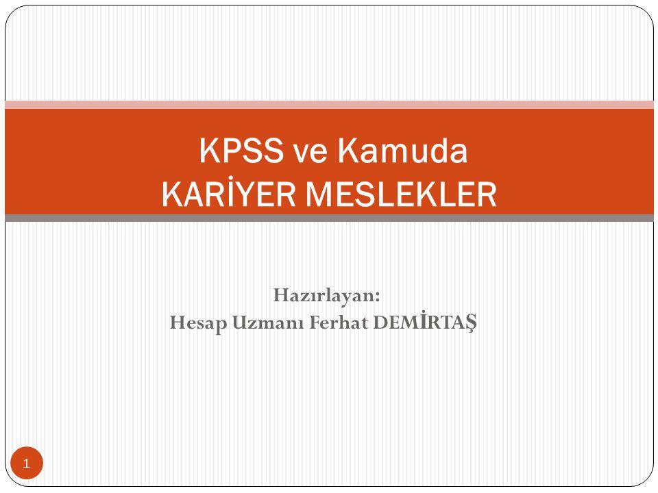 KPSS ve Kamuda KARİYER MESLEKLER