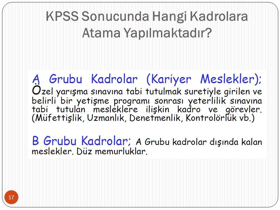 KPSS Sonucunda Hangi Kadrolara Atama Yapılmaktadır