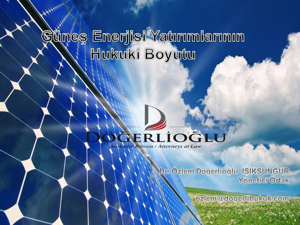 Güneş Enerjisi Yatırımlarının Hukuki Boyutu