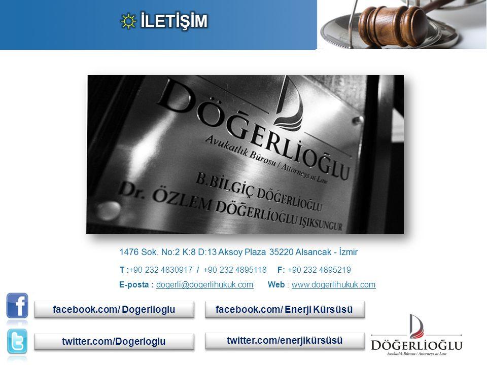 ☼ İLETİŞİM facebook.com/ Dogerlioglu facebook.com/ Enerji Kürsüsü