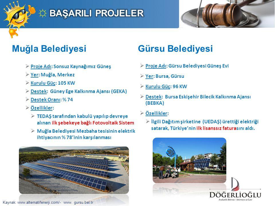 ☼ BAŞARILI PROJELER Muğla Belediyesi Gürsu Belediyesi