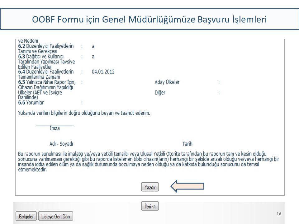 OOBF Formu için Genel Müdürlüğümüze Başvuru İşlemleri