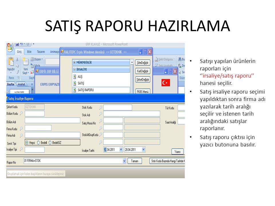 SATIŞ RAPORU HAZIRLAMA