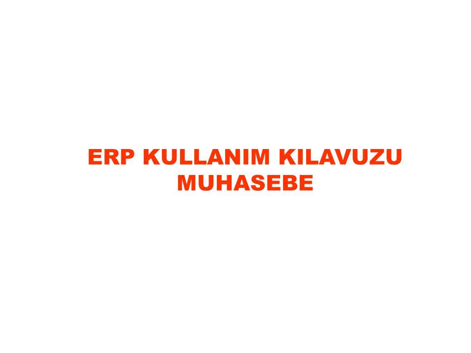 ERP KULLANIM KILAVUZU MUHASEBE
