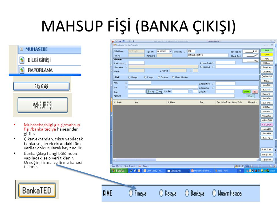 MAHSUP FİŞİ (BANKA ÇIKIŞI)