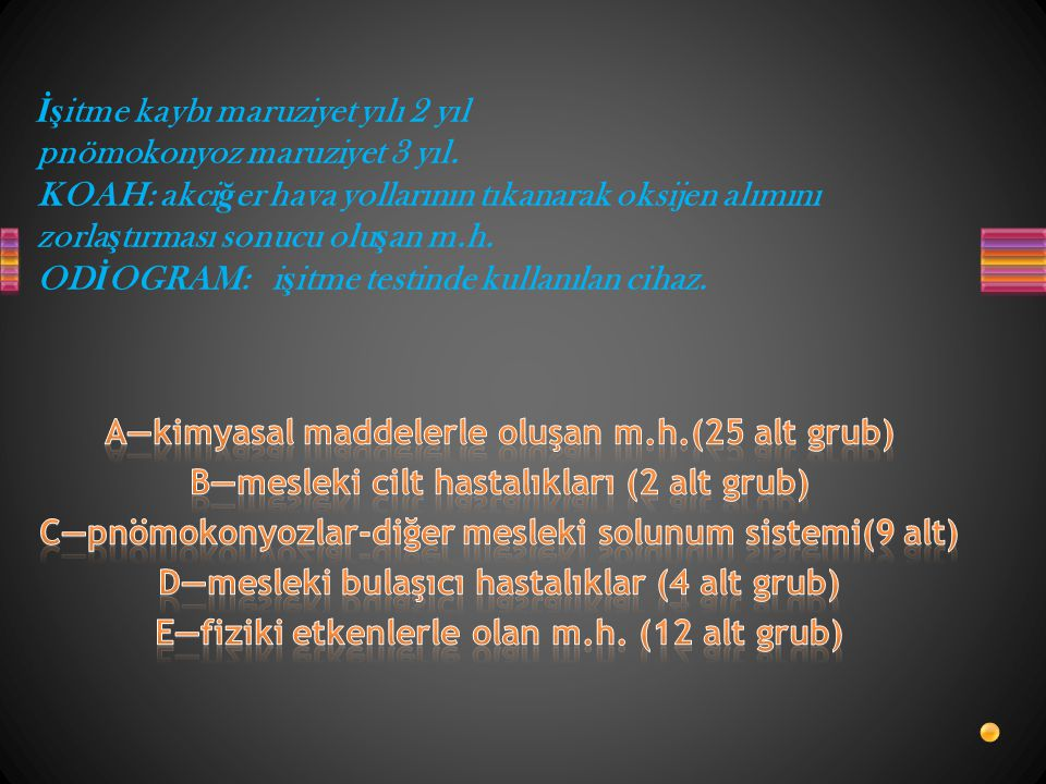 A—kimyasal maddelerle oluşan m.h.(25 alt grub)