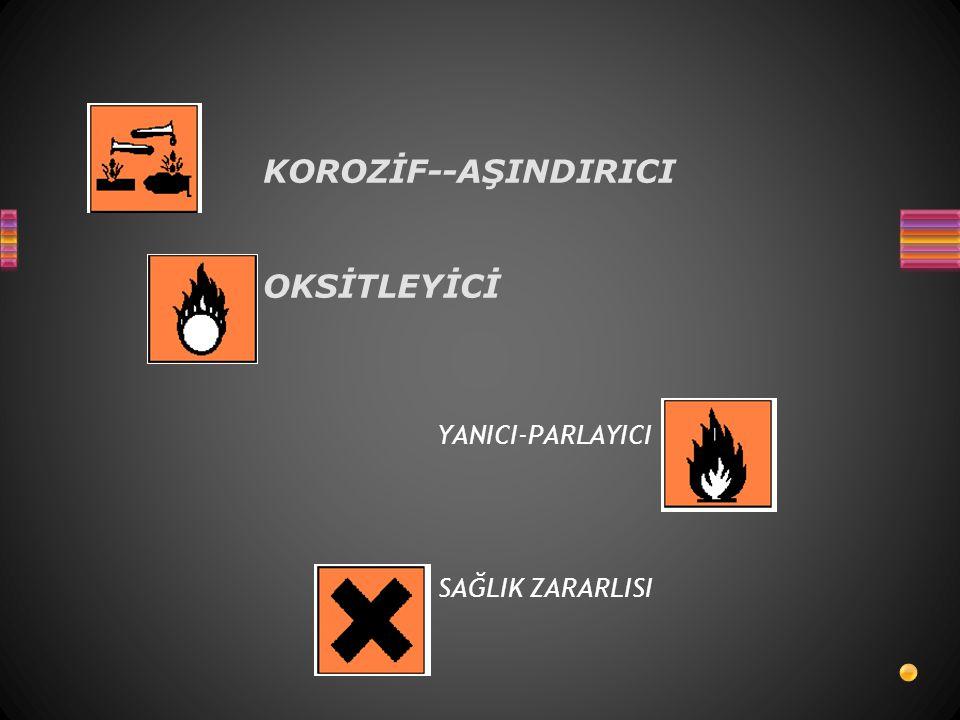 KOROZİF--AŞINDIRICI OKSİTLEYİCİ