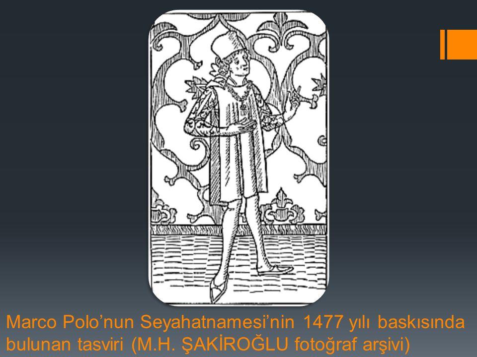 Marco Polo'nun Seyahatnamesi'nin 1477 yılı baskısında bulunan tasviri (M.H.