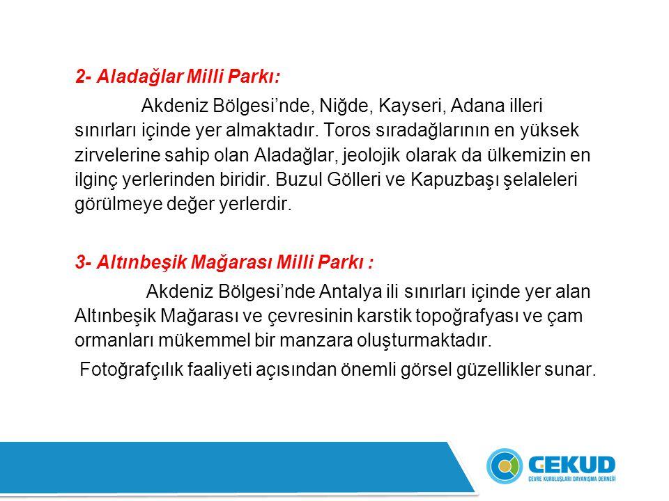 2- Aladağlar Milli Parkı: