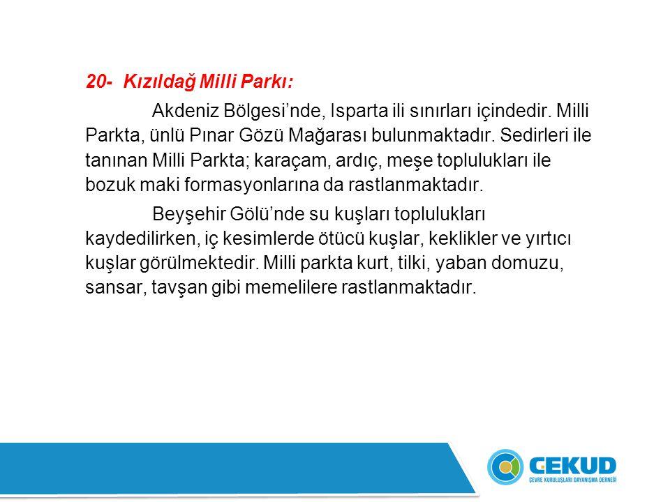 20- Kızıldağ Milli Parkı: