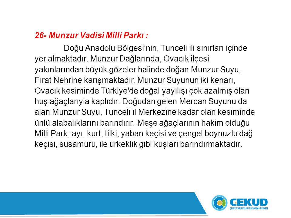 26- Munzur Vadisi Milli Parkı :