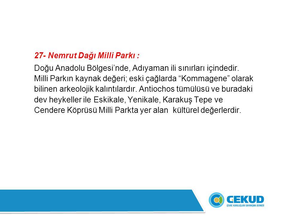 27- Nemrut Dağı Milli Parkı :