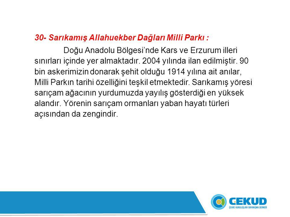 30- Sarıkamış Allahuekber Dağları Milli Parkı :