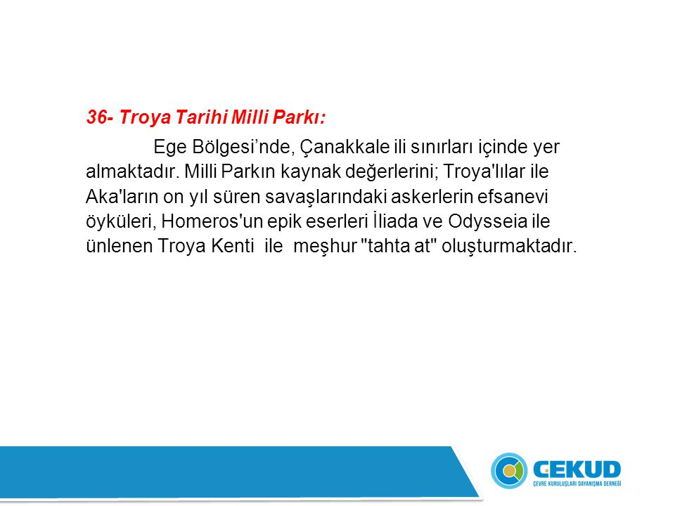 36- Troya Tarihi Milli Parkı: