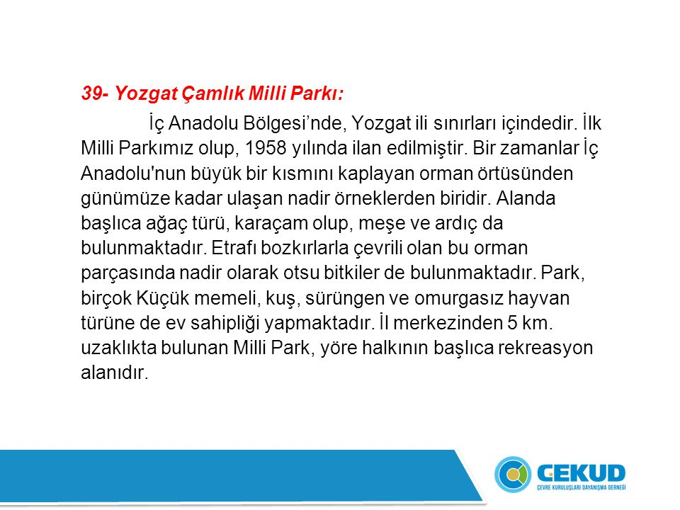 39- Yozgat Çamlık Milli Parkı: